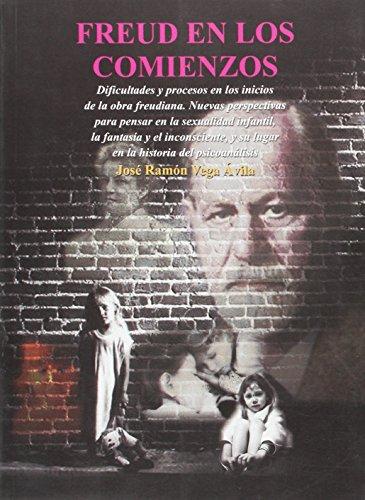 Freud en los comienzos / Freud in: Avila, Jose Ramon