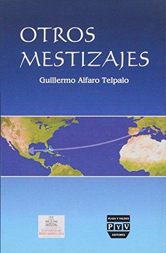 9789707227187: Otros mestizajes/ Others mixed races (Spanish Edition)