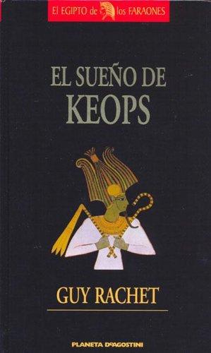 9789707262034: El Sueno de Keops (Spanish Edition)