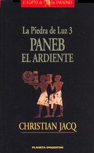 9789707262072: Paneb el Ardiente (Piedra de Luz)
