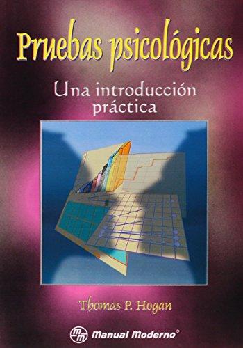 9789707290877: Pruebas Psicologicas (Spanish Edition)