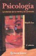 9789707291010: Psicologia - La Ciencia de La Mente y La Conducta (Spanish Edition)