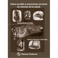 9789707291027: Como Escribir y Estructurar Un Texto En Ciencias de La Salud (Spanish Edition)