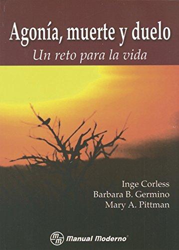 9789707291614: Agonia, Muerte y Duelo - Un Reto Para La Vida (Spanish Edition)