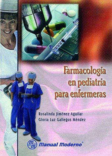9789707291935: Farmacologia En Pediatria Para Enfermeras (Spanish Edition)