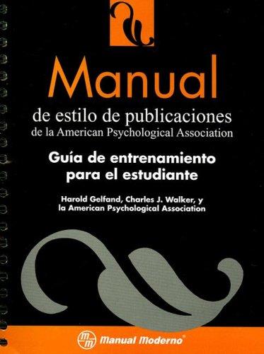 Manual de Estilo de Publicaciones de La: Harold Gelfand, Charles