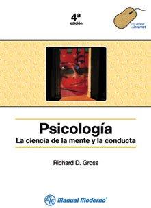 9789707292819: PSICOLOGIA LA CIENCIA DE LA MENTE Y LA CONDUCTA