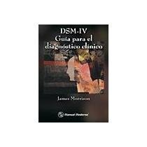 9789707293014: DSM IV. GUIA PARA EL DIAGNOSTICO CLINICO