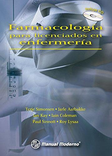 FARMACOLOGIA PARA LICENCIADOS EN ENFERMERIA + CD: SIMONSEN/AARBAKE/KAY