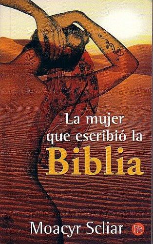 La Mujer Que Escribio la Biblia: Scliar, Moacyr