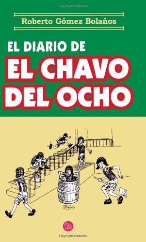 9789707310940: El Diario de el Chavo del Ocho