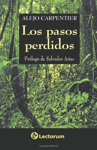 9789707320024: Los pasos perdidos (Spanish Edition)