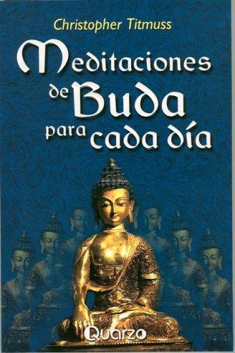 Meditaciones de Buda para cada dia (Spanish Edition): Christopher Titmuss