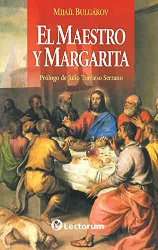 El maestro y Margarita (Spanish Edition): Mijail Bulgakov