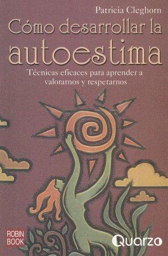 9789707320840: Como Desarrollar La Autoestima/ How to Improve Self Steem