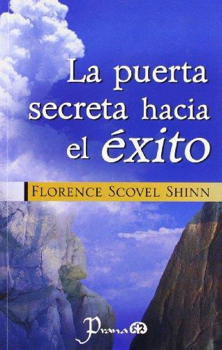 9789707321113: La puerta secreta hacia el exito (Spanish Edition)
