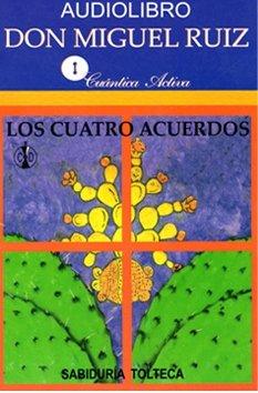 9789707321243: LOS CUATRO ACUERDOS (AUDIOLIBRO)