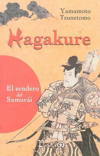9789707321281: Hagakure: La Senda del Samurai (Spanish Edition)