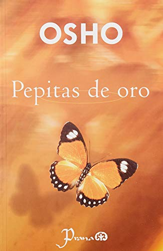 PEPITAS DE ORO: OSHO
