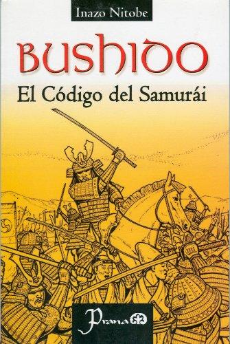 9789707321342: Bushido. El Código del Samurái (Spanish Edition)