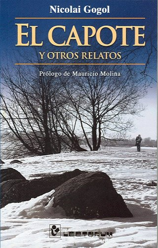 9789707321540: El Capote Y Otros Relatos/El Capote and and Othe Stories