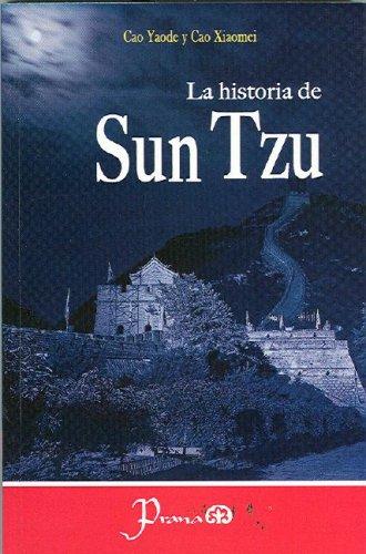 La Historia de Sun Tzu (Paperback): Cao Yaode, Cao