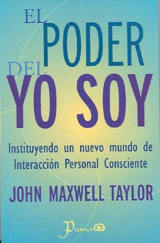 9789707321892: El poder del yo soy (Spanish Edition)