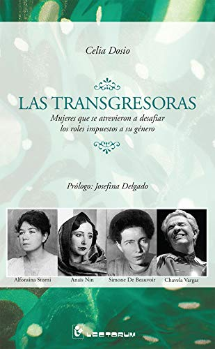9789707322349: Las transgresoras (Spanish Edition)