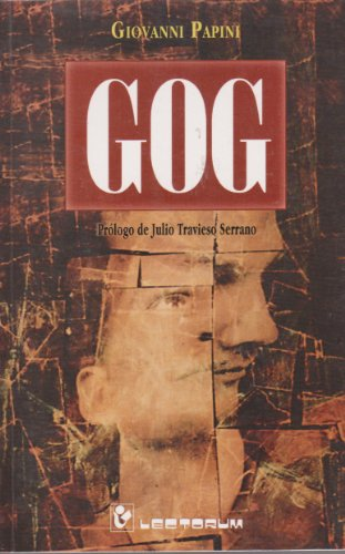 Gog (Spanish Edition) (9707322357) by Giovanni Papini