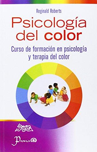 Psicologia del color (Spanish Edition): Reginald Robert