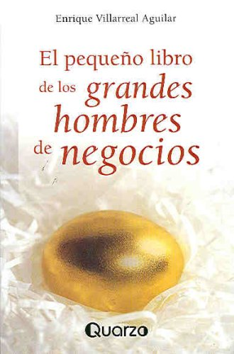 El pequeño libro de los grandes hombres: Villarreal-Aguilar, Enrique