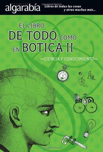 9789707322721: El libro de Todo como en Botica II (Algarabia) (Spanish Edition)