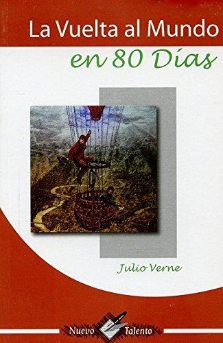 VUELTA AL MUNDO EN 80 DIAS, LA: Verne, Julio