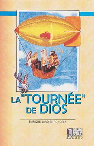 9789707370487: TOURNEE DE DIOS, LA