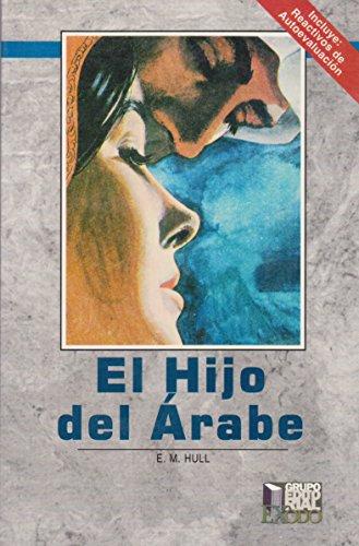 HIJO DEL ARABE, EL: HULL E. M.