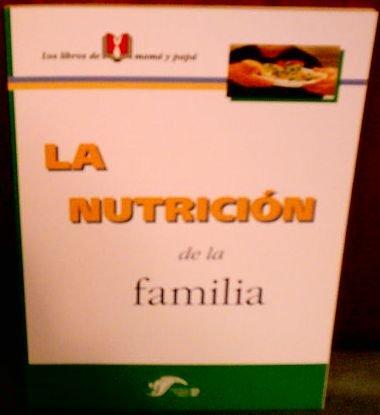 La Nutricion De La Familia: Editors