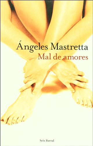 9789707490284: Mal de amores / Lovesick (Spanish Edition)