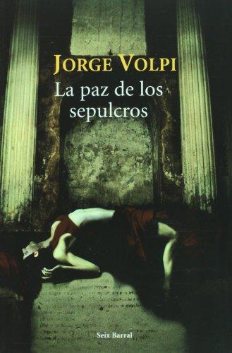 La paz de los Sepulcros: Volpi Jorge