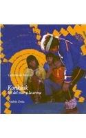Konkaak: Los Del Mar Y La Arena/: Ortiz, Andres