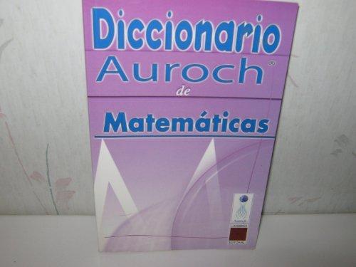 9789707590861: Diccionario Auroch de Matematicas (Spanish Edition)
