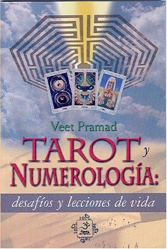 9789707610088: Tarot y numerologia. Desafio y lecciones de la vida (Esoterismo y Realidad) (Spanish Edition)