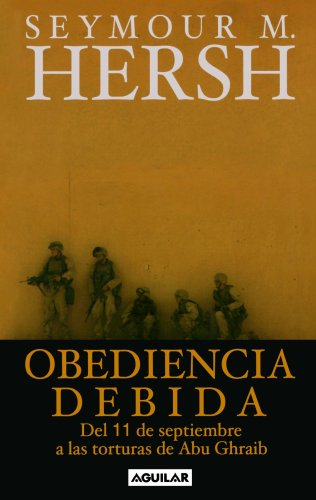 9789707700543 Obediencia Debida Del 11 S A Las Torturas De Abu