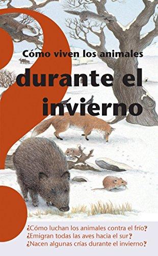 9789707700888: Cómo viven los animales durante el invierno (Coleccion Altea Benjamin) (Spanish Edition)