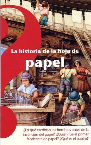 9789707700949: La Historia De La Hoja Del Papel/ The History of the Sheet of Paper (Spanish Edition)
