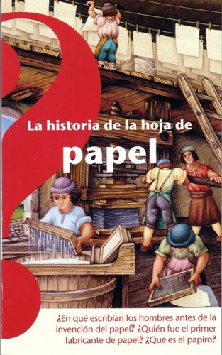 La historia de la hoja de papel (Spanish Edition) (9707700947) by Limousin, Odile