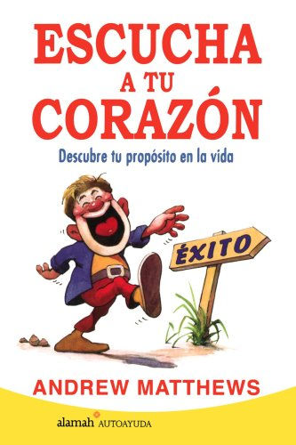 Escucha Tu Corazon (Spanish Edition) (9707701358) by Andrew Mattews