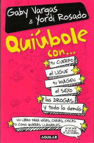el libro de yordi rosado quiubole