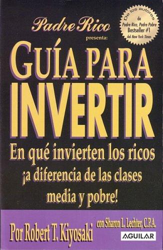 9789707702868 Guia Para Invertir En Que Invierten Los Ricos A