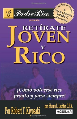 9789707702875: Retirate Joven y Rico / Retire Young and Rich