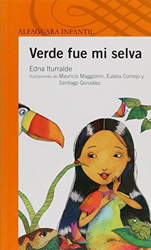9789707703063: Verde Fue Mi Selva/ My Jungle Was Green (Spanish Edition)